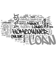 Where to look for a fast homeowner loan text word vector