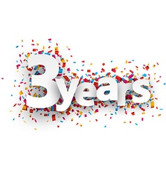 Three years paper confetti sign vector image