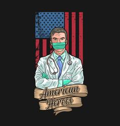 Americas doctor is a hero vector