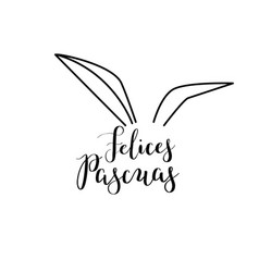 calligraphy hand-drawn felices pascuas lettering vector image