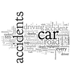 Car accidents the expressway to the next life vector