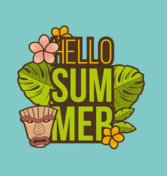Hello summer banner with tiki mask and tropical vector