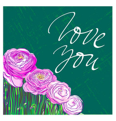 love you lettering on background with pink flowers vector image