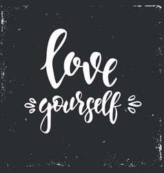 Love yourself inspirational hand drawn vector
