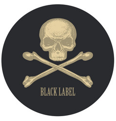 black label with human skull and crossbones vector image