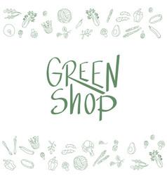 Green shop sign with outline vegetables frame vector