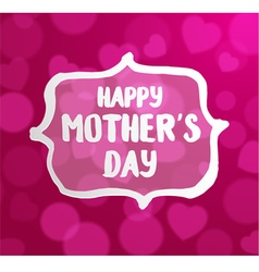Happy Motherss Day typographical vector image