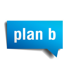 plan b blue 3d speech bubble vector image