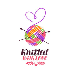 knit knitting logo or label knitted with love vector image