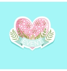 Event template label cute sticker with candy heart vector