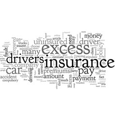 Car insurance a higher excess is the ticket to vector