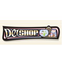 Banner for pet shop vector