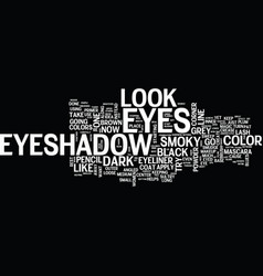Let s create sultry smoky eyes text background vector