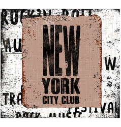 new york city vintage design grunge background vector image