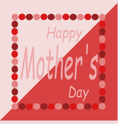 inscription of a happy mother s day on the vector image