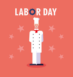 Labor day label with professional chef vector