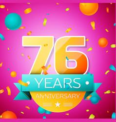 seventy six years anniversary celebration design vector image