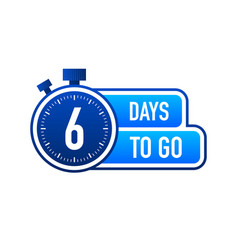 Six days to go timer label blue emblem banner vector