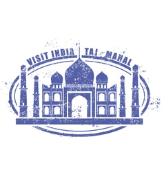 Stamp with Taj Mahal palace - visit India vector image