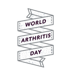 World arthritis day greeting emblem vector