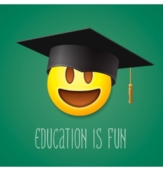 Education is fun emoticon laughing vector image