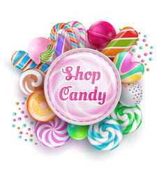 candy shop background with sweet realistic candies vector image