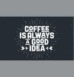 coffee poster with hand drawn lettering coffee vector image