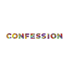 Confession concept retro colorful word art vector