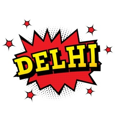 Delhi Comic Text in Pop Art Style vector