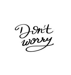 Do not worry vector