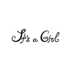 hand drawn lettering phrase its a girl vector image