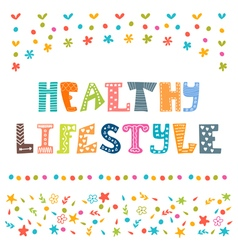 Healthy lifestyle background Hand drawn lettering vector image
