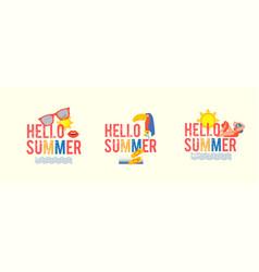 hello summer season poster template set with silk vector image