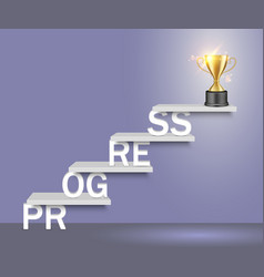 Progress word ladder with trophy cup vector
