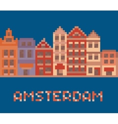 Pixel art shows amsterdam holland facades of old vector