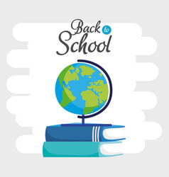 back to school education globe map and books vector image