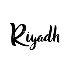 riyadh hand-lettering calligraphy hand drawn vector image