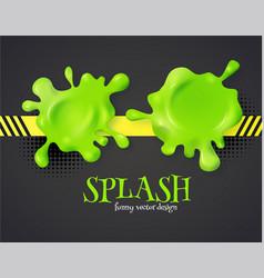Slime and color splash 3d element set funny vector