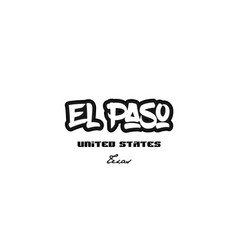 United states el paso texas city graffitti font vector