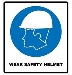 Wear a Safety Helmet Sign vector image vector image