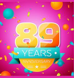 eighty nine years anniversary celebration design vector image