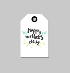 happy mothers day holiday cards tag shape isolated vector image