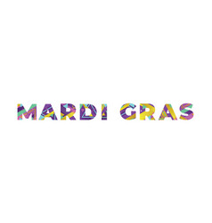 mardi gras concept retro colorful word art vector image