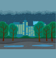 Rainy weather in city at night dark clouds vector
