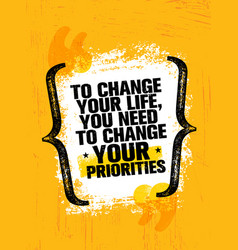 To change your life you need to change your vector