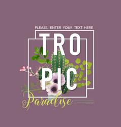 Vintage tropical summer cactus design vector