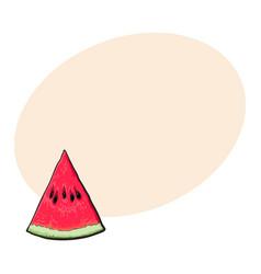 triangular slice of ripe watermelon sketch style vector image vector image