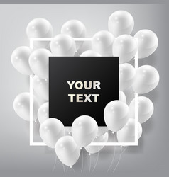 flying realistic glossy white balloons with frame vector image vector image
