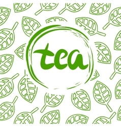 Handwritten Tea made in circle on background of vector