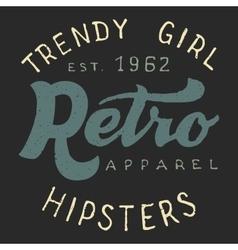 Retro trendy girl label vector image vector image